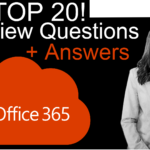 Top 20 Office 365 Interview Question and Answers